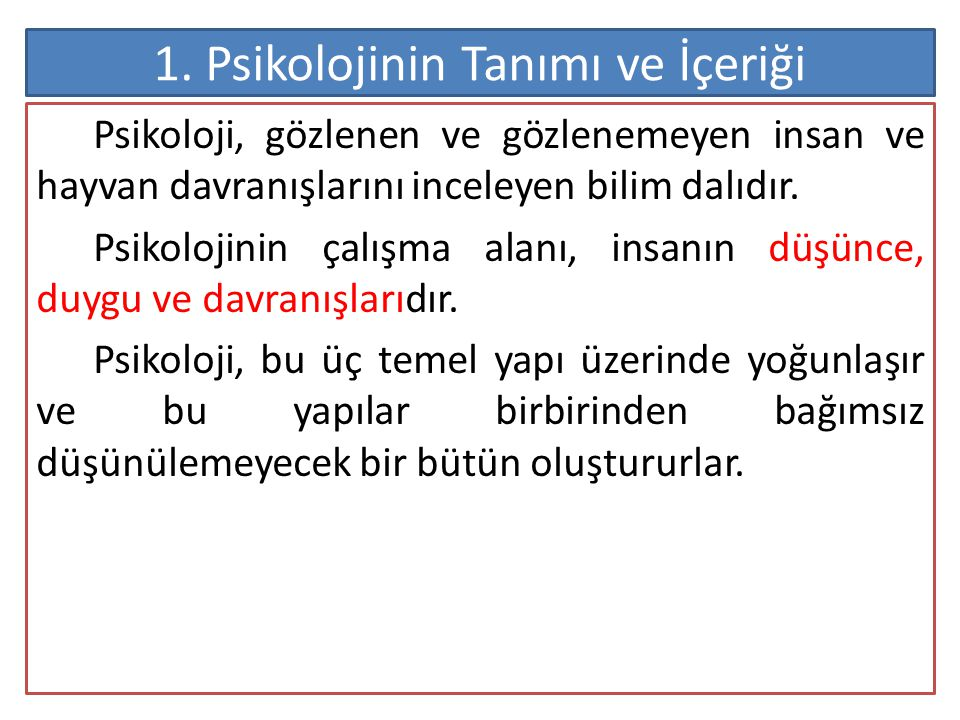 1. Psikolojinin Tanımı ve İçeriği