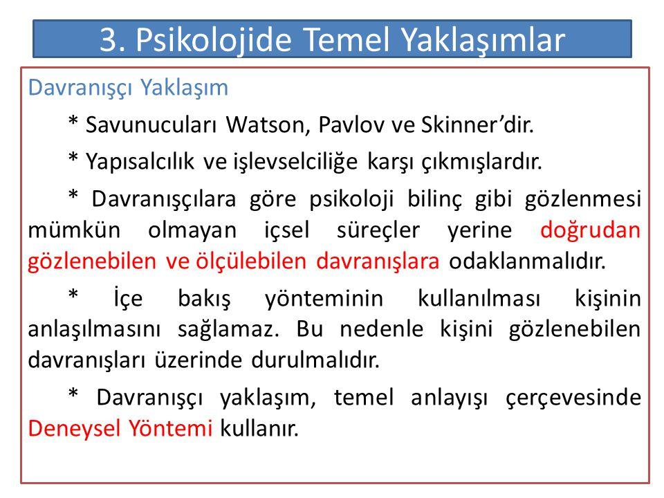 3. Psikolojide Temel Yaklaşımlar