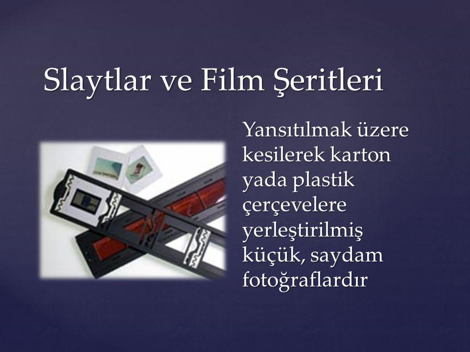Slaytlar ve Film Şeritleri
