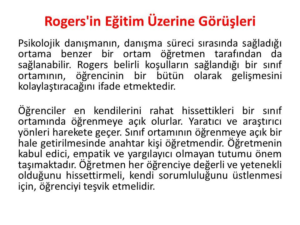 Rogers in Eğitim Üzerine Görüşleri