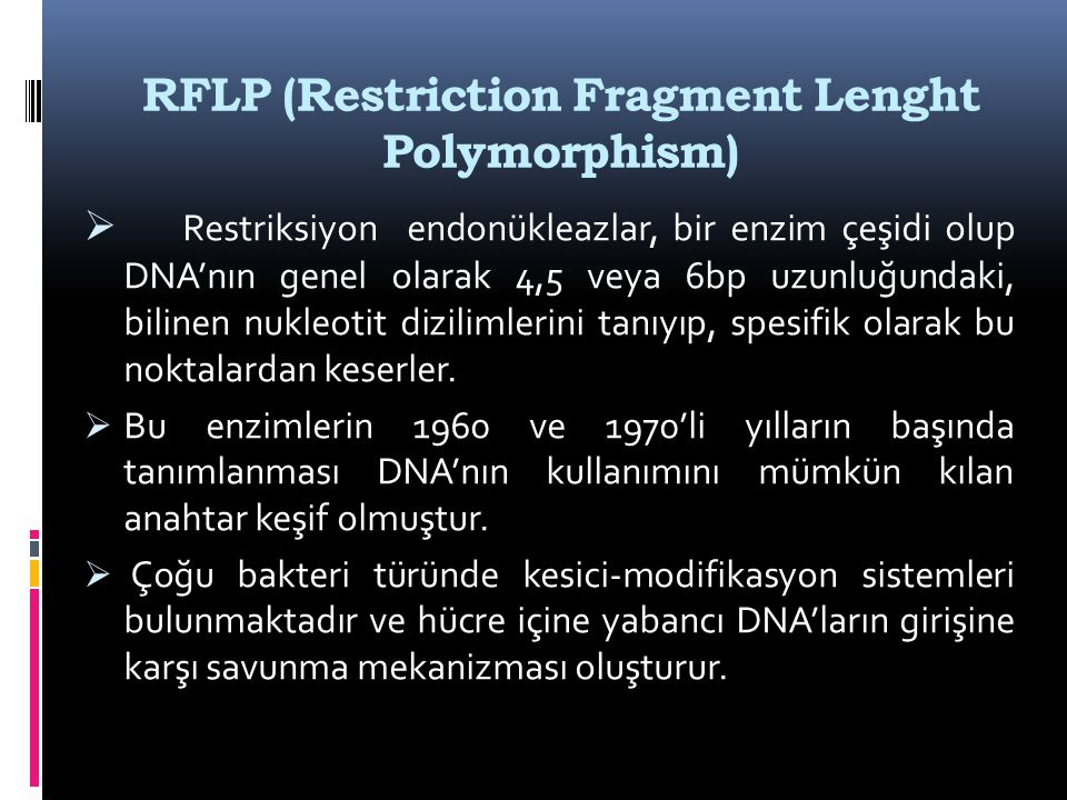 RFLP (Restriction Fragment Lenght Polymorphism)