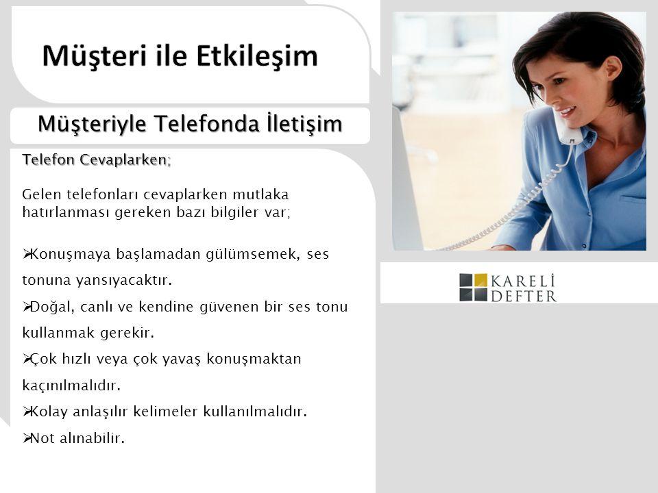 Müşteriyle Telefonda İletişim