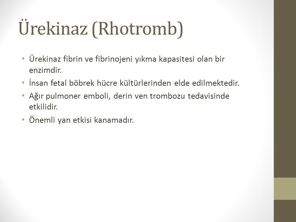 Ürekinaz (Rhotromb) Ürekinaz fibrin ve fibrinojeni yıkma kapasitesi olan bir enzimdir. İnsan fetal böbrek hücre kültürlerinden elde edilmektedir.