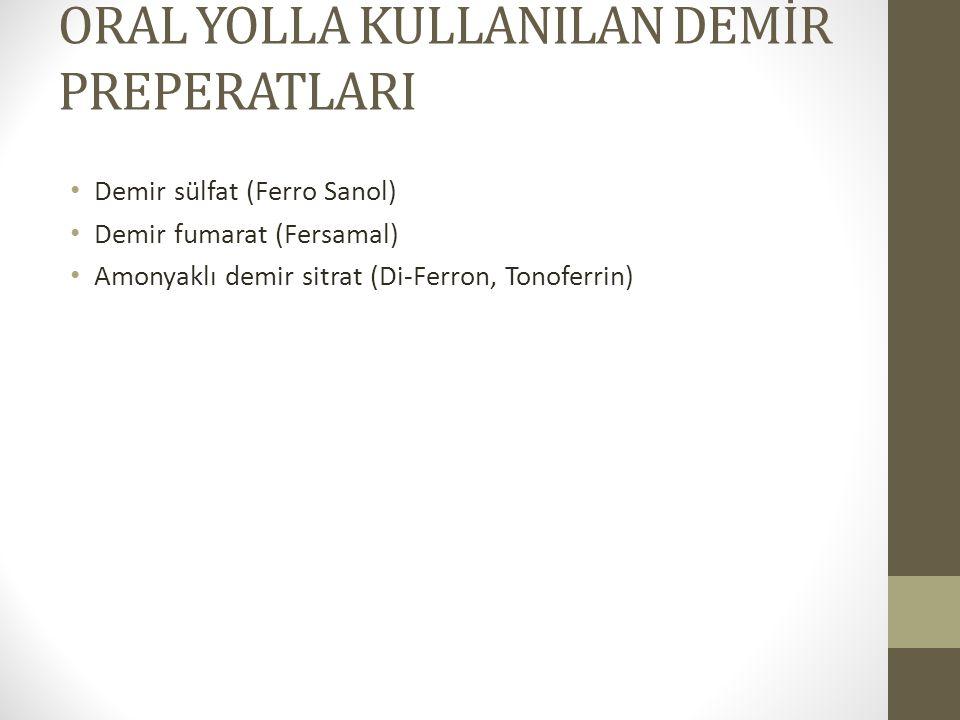 ORAL YOLLA KULLANILAN DEMİR PREPERATLARI