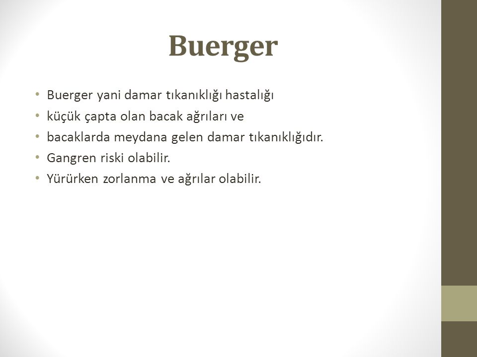Buerger Buerger yani damar tıkanıklığı hastalığı