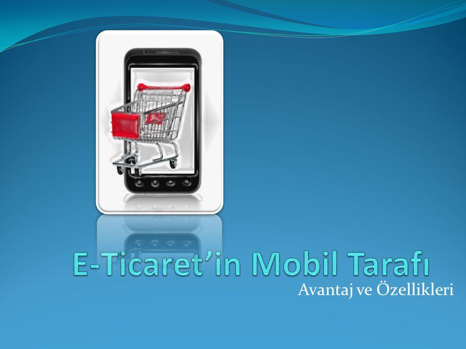 E-Ticaret'in Mobil Tarafı