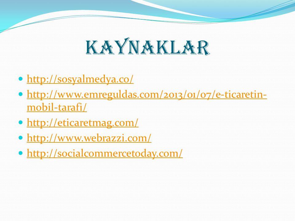 Kaynaklar http://sosyalmedya.co/