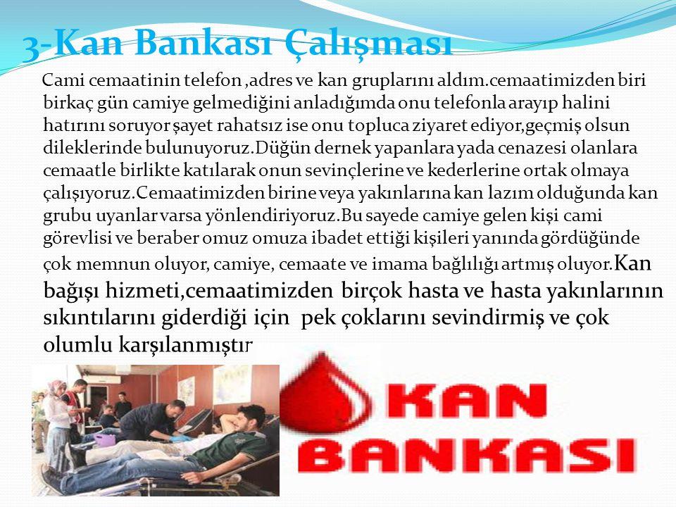 3-Kan Bankası Çalışması