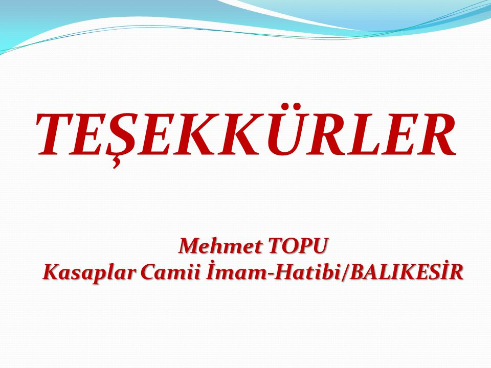 Kasaplar Camii İmam-Hatibi/BALIKESİR