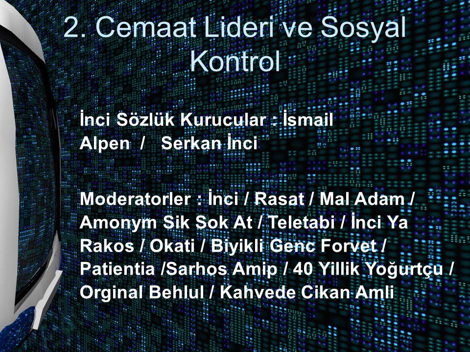 2. Cemaat Lideri ve Sosyal Kontrol