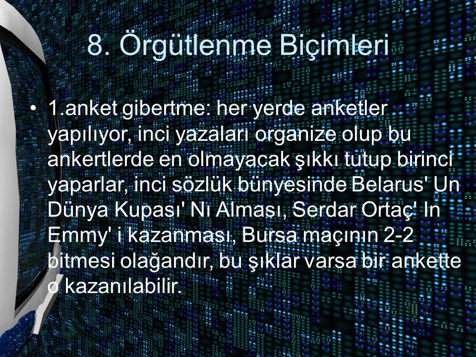 8. Örgütlenme Biçimleri