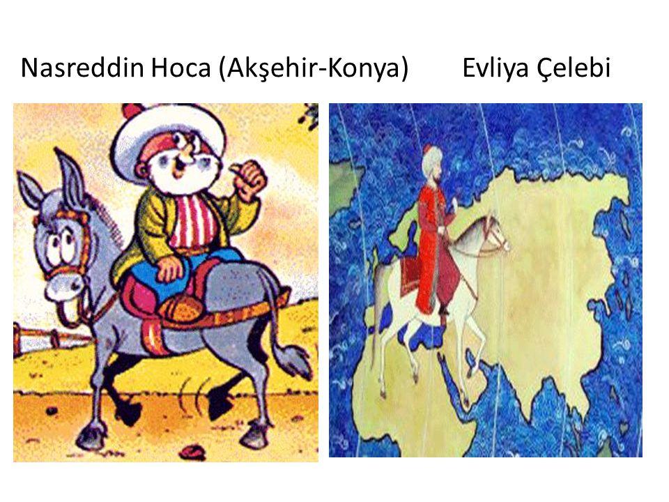 Nasreddin Hoca (Akşehir-Konya) Evliya Çelebi