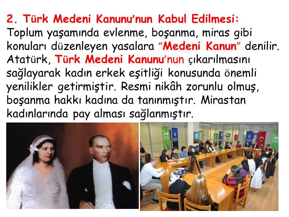 2. Türk Medeni Kanunu'nun Kabul Edilmesi: