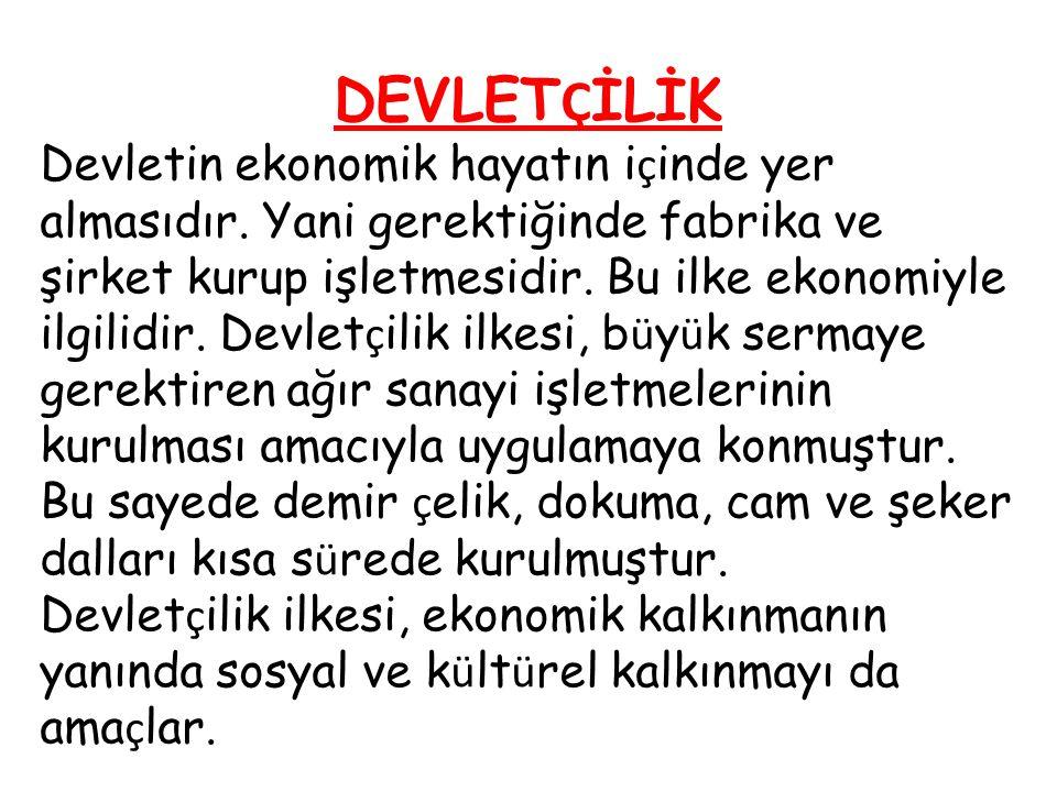 DEVLETÇİLİK
