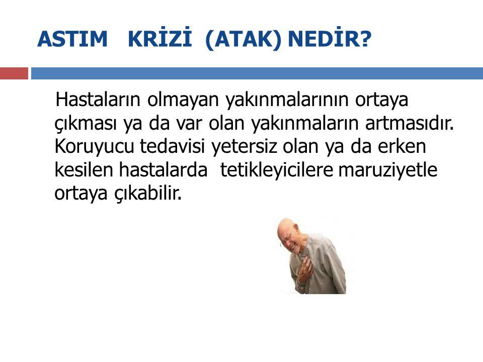 ASTIM KRİZİ (ATAK) NEDİR