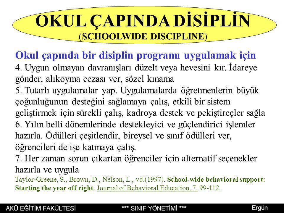OKUL ÇAPINDA DİSİPLİN (SCHOOLWIDE DISCIPLINE)