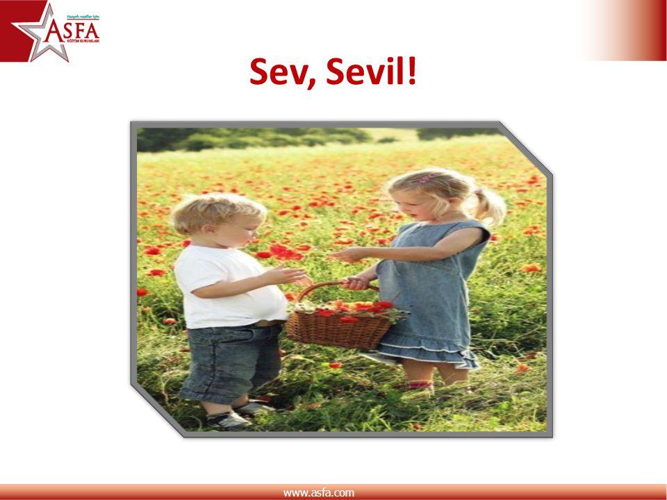 Sev, Sevil!