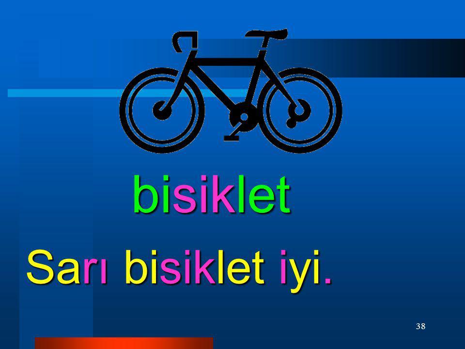 bisiklet Sarı bisiklet iyi.