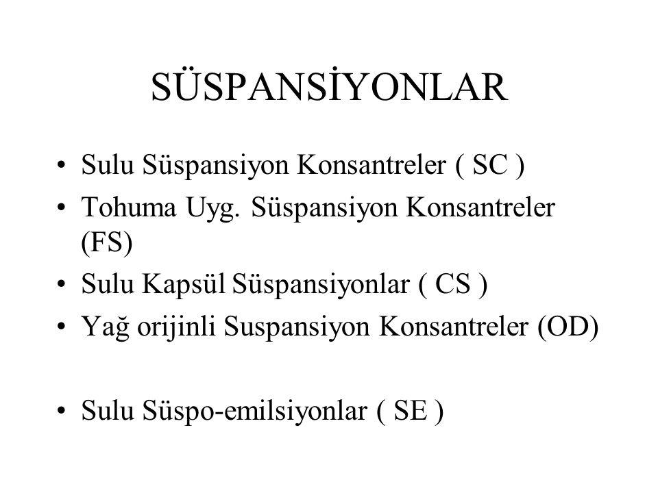 SÜSPANSİYONLAR Sulu Süspansiyon Konsantreler ( SC )