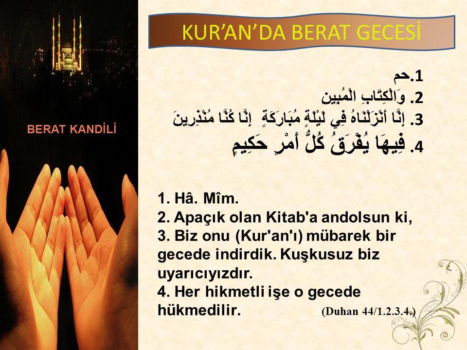 KUR'AN'DA BERAT GECESİ