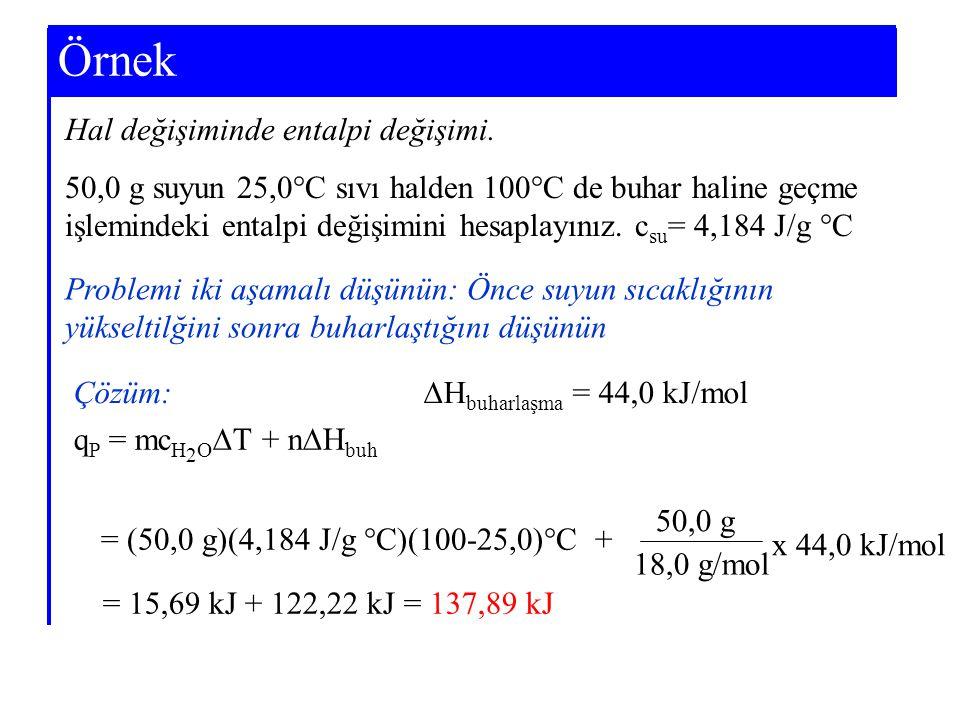 Örnek Example 7-3 Hal değişiminde entalpi değişimi.