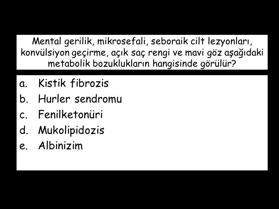 Kistik fibrozis Hurler sendromu Fenilketonüri Mukolipidozis Albinizim