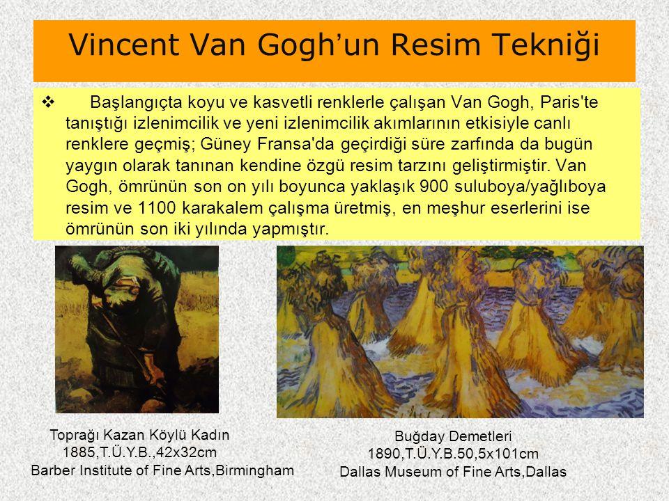 Vincent Van Gogh'un Resim Tekniği