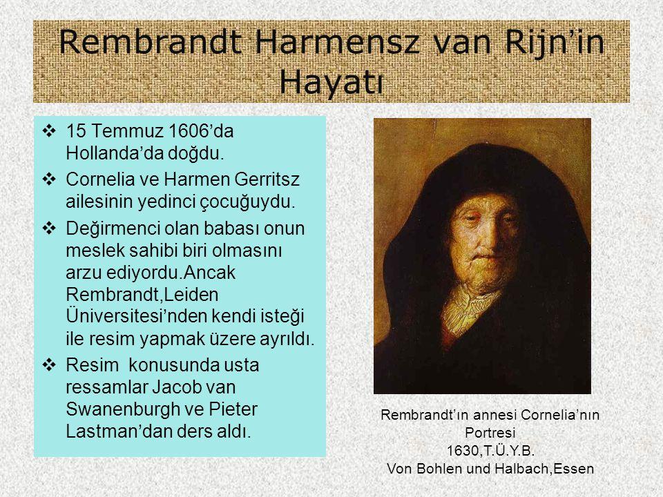 Rembrandt Harmensz van Rijn'in Hayatı