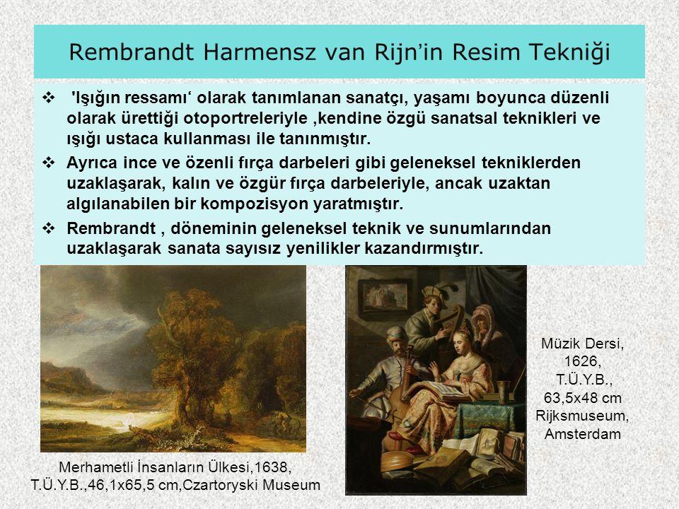 Rembrandt Harmensz van Rijn'in Resim Tekniği