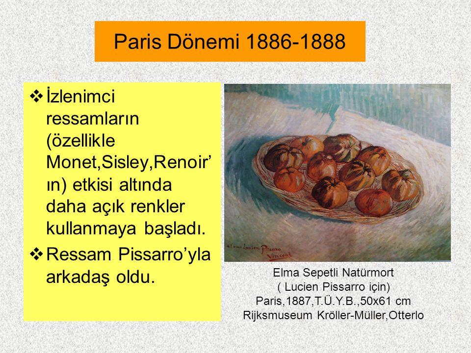 Paris Dönemi 1886-1888 İzlenimci ressamların (özellikle Monet,Sisley,Renoir'ın) etkisi altında daha açık renkler kullanmaya başladı.