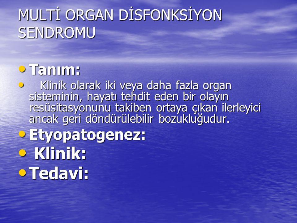 MULTİ ORGAN DİSFONKSİYON SENDROMU