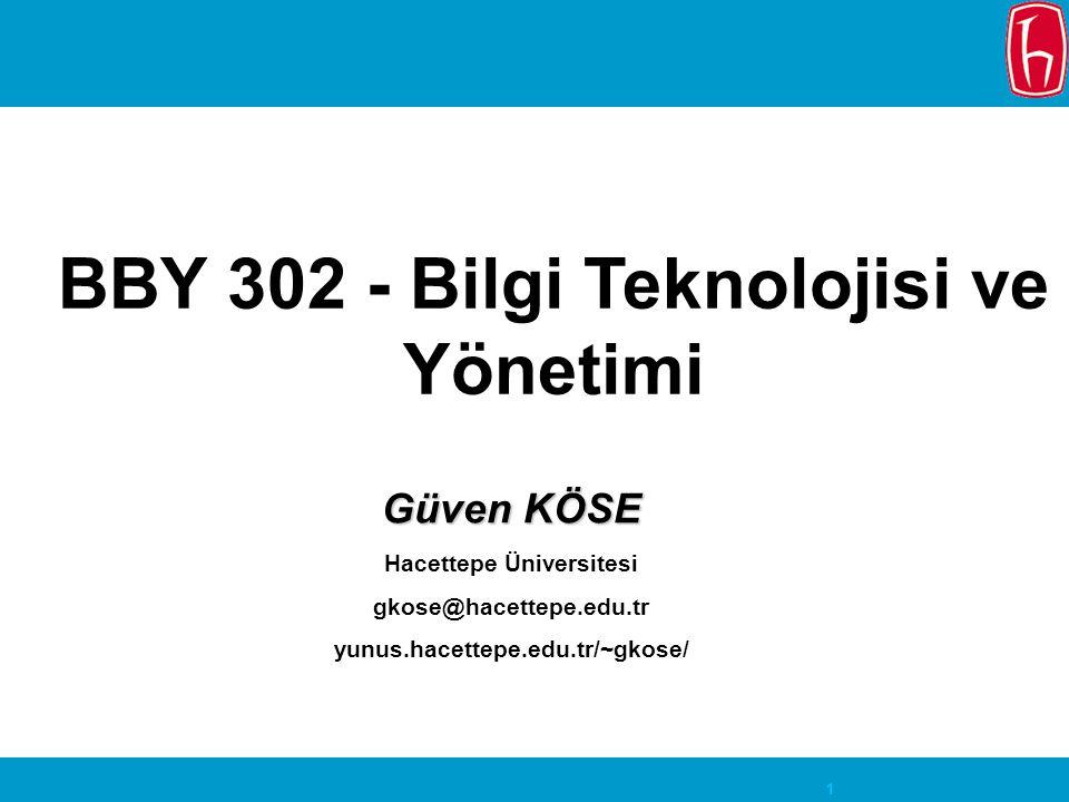 BBY 302 - Bilgi Teknolojisi ve Yönetimi