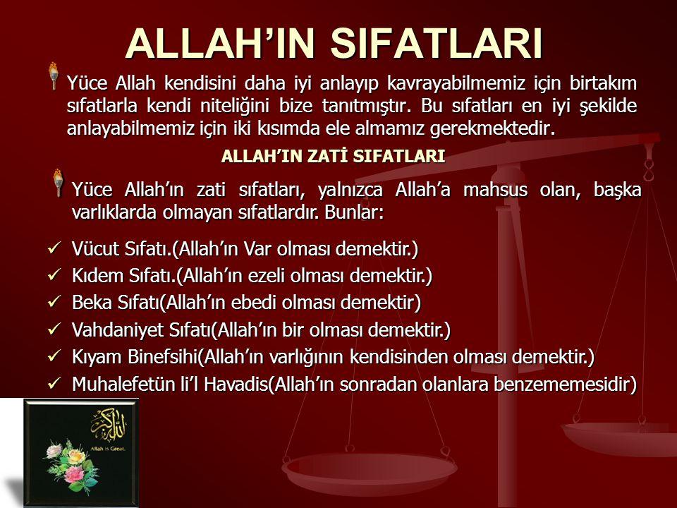 ALLAH'IN ZATİ SIFATLARI