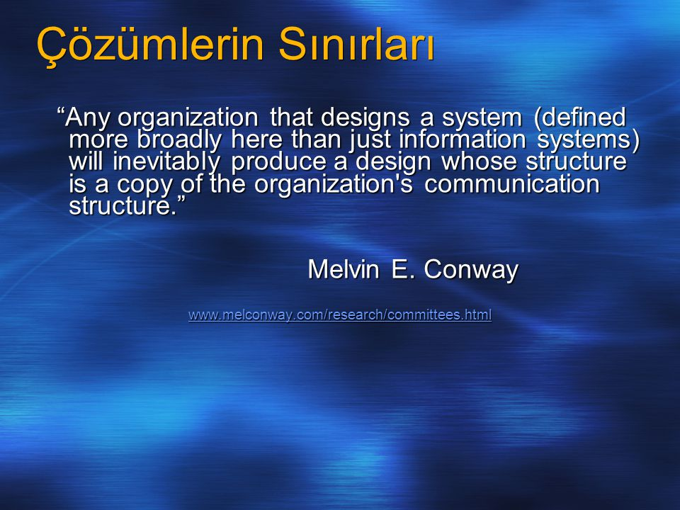 Çözümlerin Sınırları Melvin E. Conway