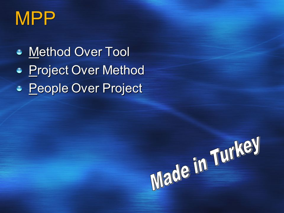 MPP Made in Turkey Method Over Tool Project Over Method