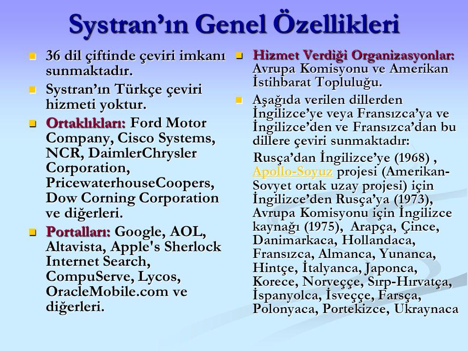 Systran'ın Genel Özellikleri