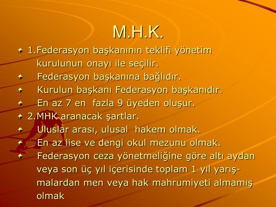 M.H.K. 1.Federasyon başkanının teklifi yönetim