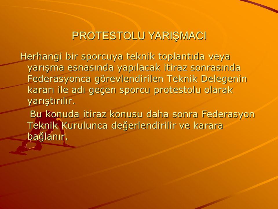 PROTESTOLU YARIŞMACI