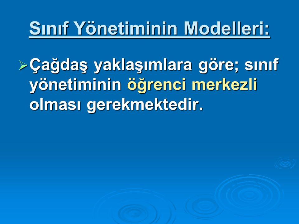 Sınıf Yönetiminin Modelleri: