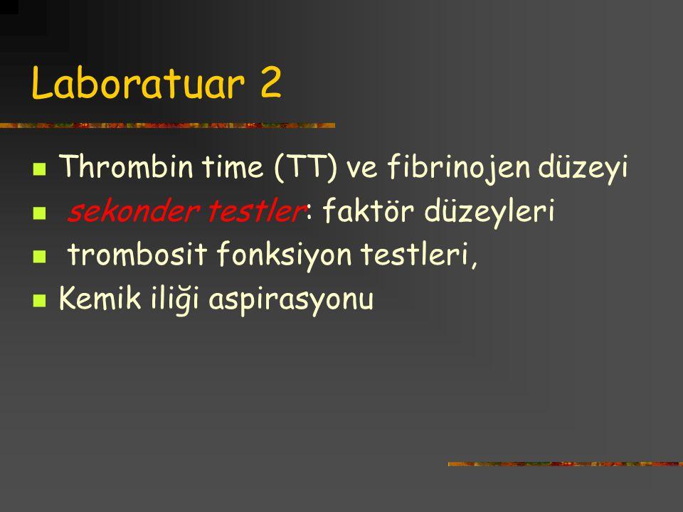 Laboratuar 2 Thrombin time (TT) ve fibrinojen düzeyi