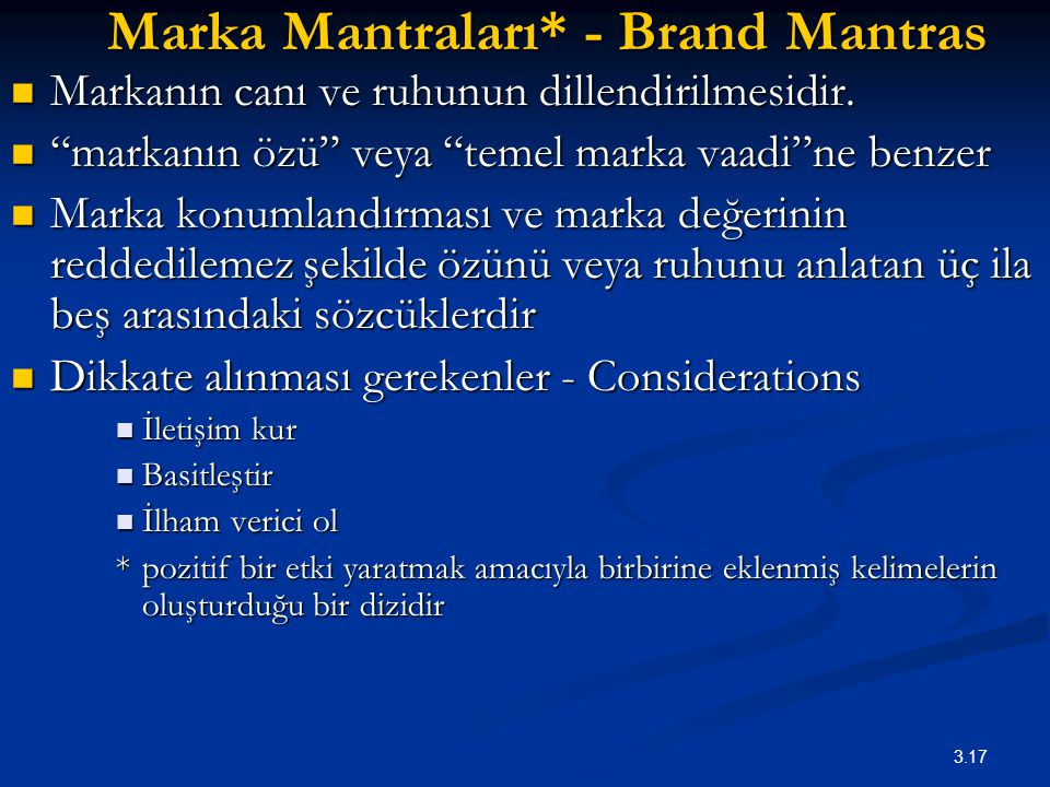 Marka Mantraları* - Brand Mantras