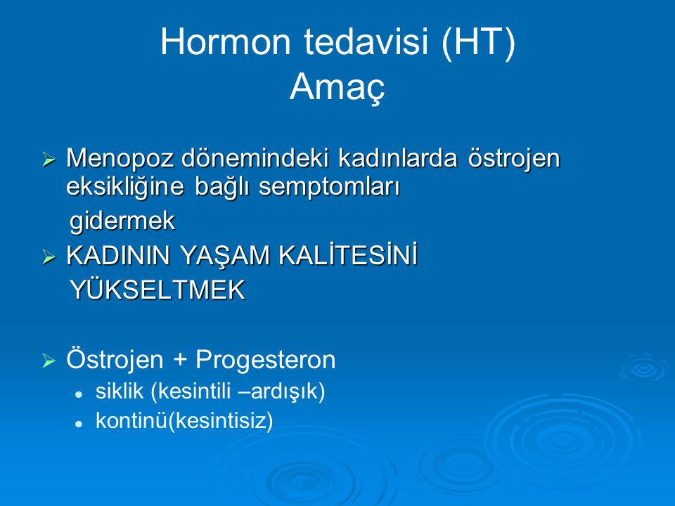 Hormon tedavisi (HT) Amaç