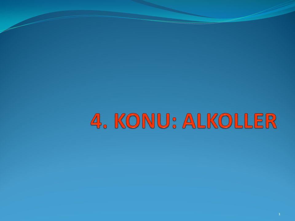 4. KONU: ALKOLLER