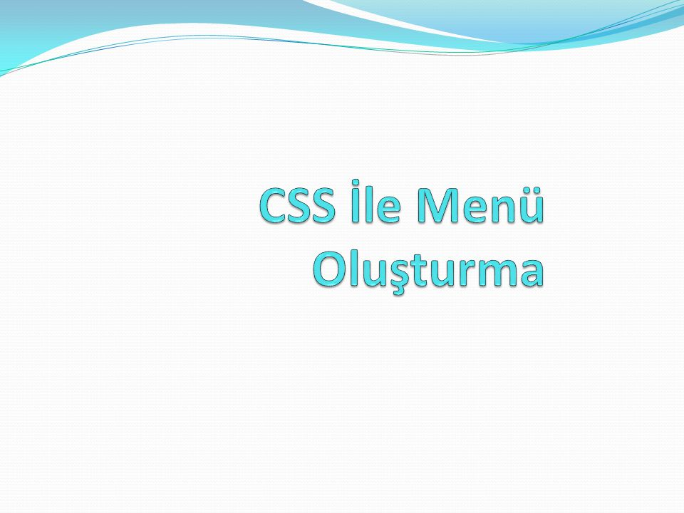 CSS İle Menü Oluşturma