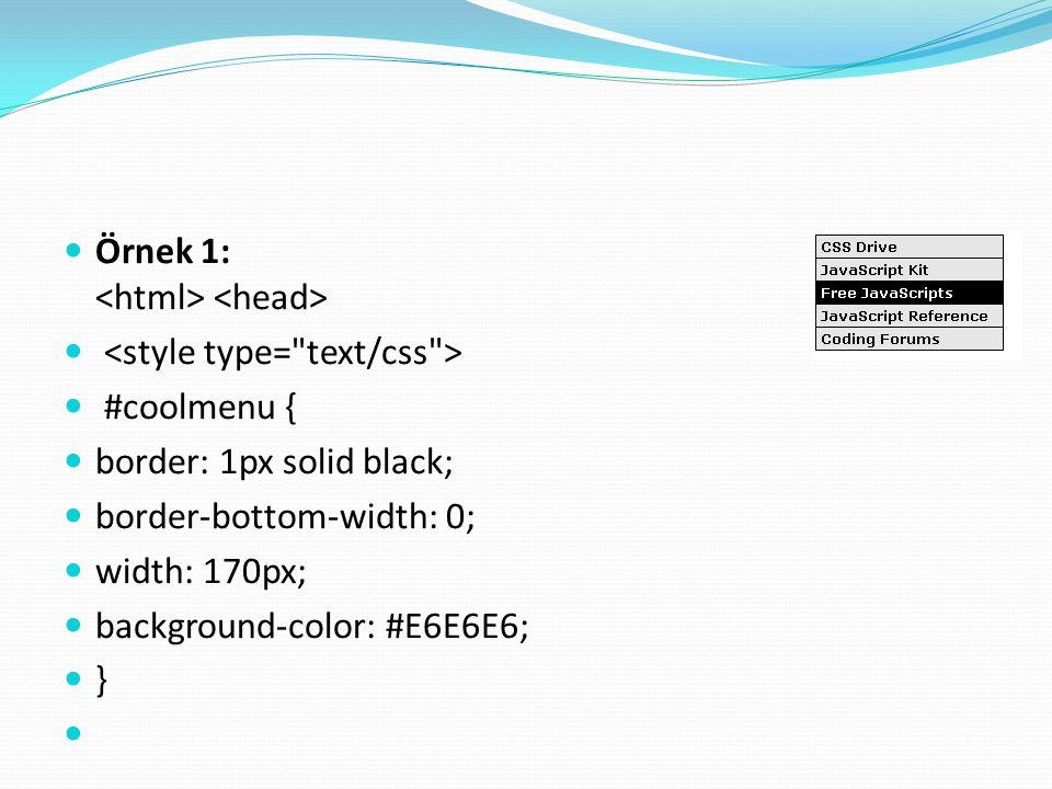 Örnek 1: <html> <head>