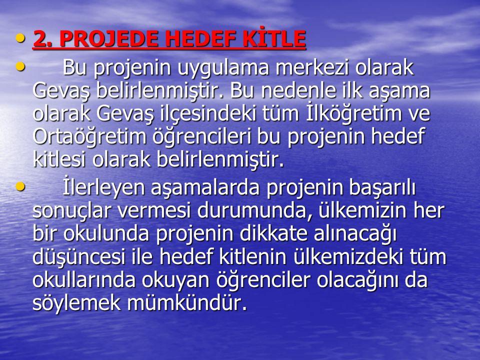 2. PROJEDE HEDEF KİTLE