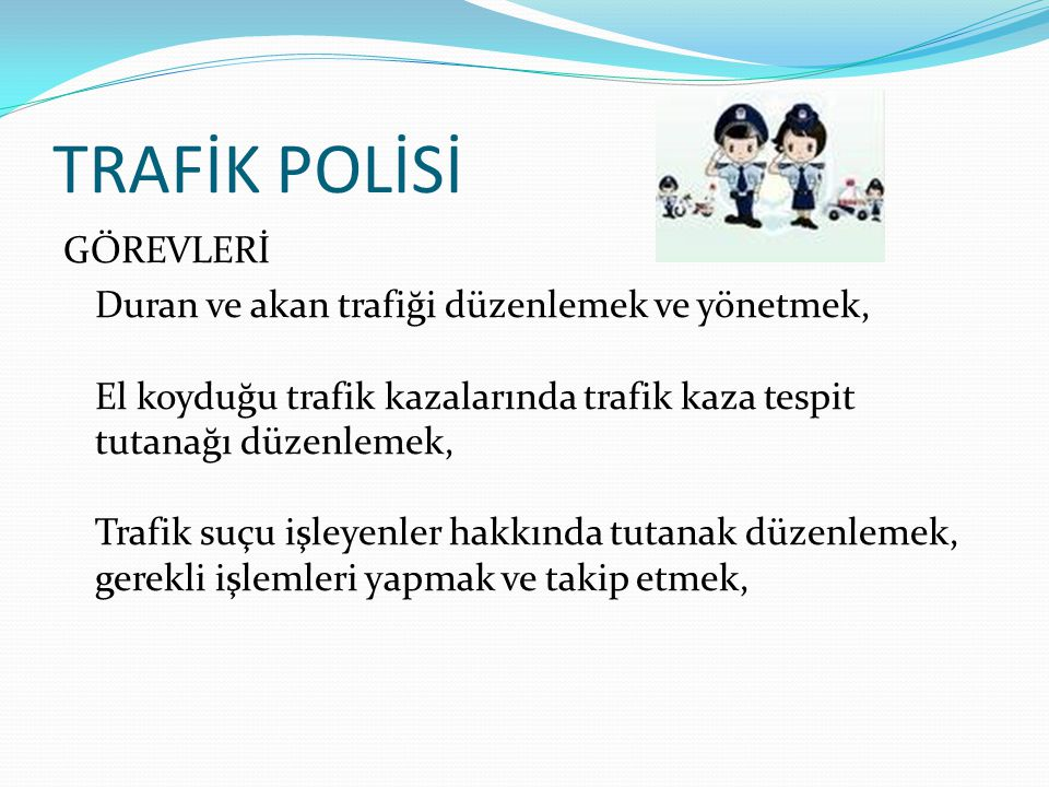 TRAFİK POLİSİ