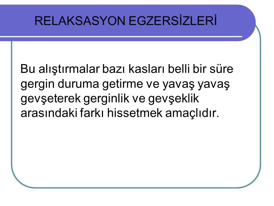RELAKSASYON EGZERSİZLERİ
