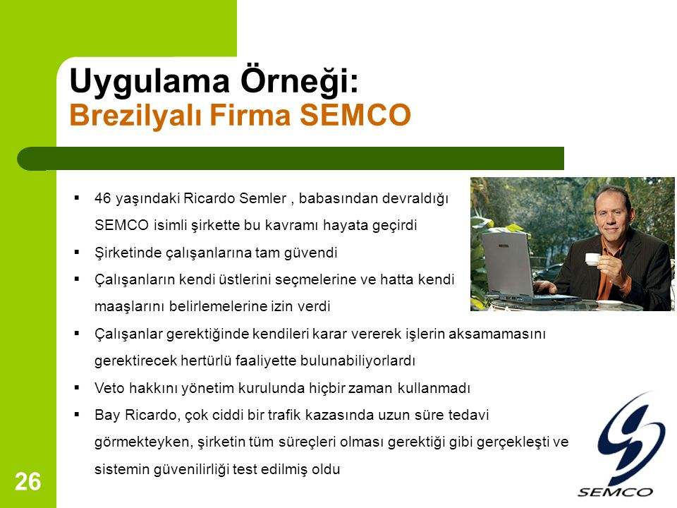 Uygulama Örneği: Brezilyalı Firma SEMCO