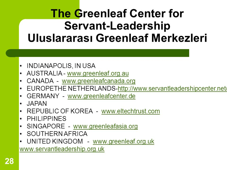The Greenleaf Center for Servant-Leadership Uluslararası Greenleaf Merkezleri